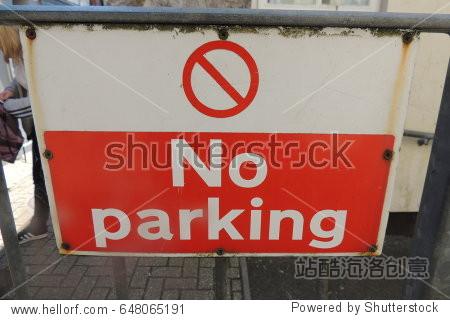 No parking - a sign in Liskeard  Cornwall