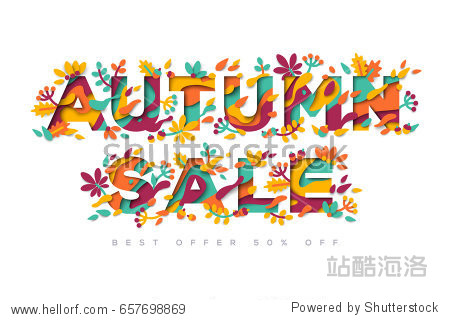 Autumn Sale typography design with abstract shapes and floral elements isolated on white background. Vector illustration. Colorful template for business event. Paper cut berries and leaves