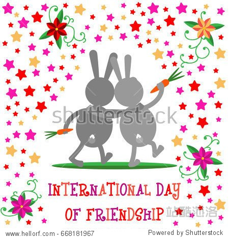 International Day of Friendship. Greeting card with a cute hares on a background of colorful stars and flowers. Vector illustration