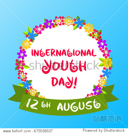 International Youth Day. 12th August. Vector illustration with inscription in decorative colorful bright flower frame and ribbon with date.