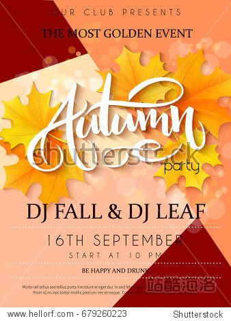 Vector autumn party poster with lettering  yellow autumn maple leaves and flares.