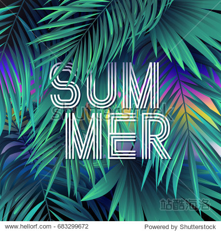 Trendy Summer Tropical background with exotic palm leaves and lettering. Vector illustration.