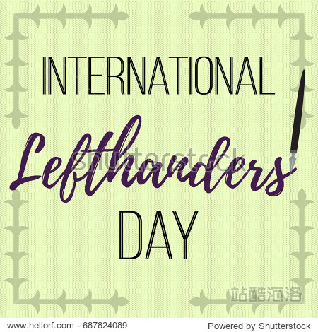 International Lefthanders Day. Vector illustration with inscription and decorative corners on a light background