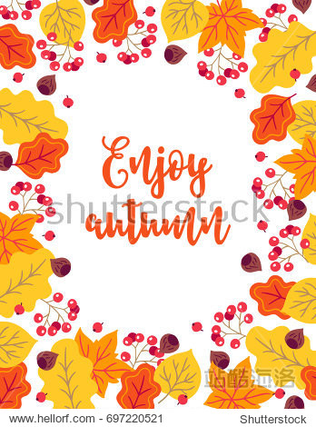 Autumn greeting card with rowan  berry  hazelnut  oak and maple leaves on white background. Frame design. Perfect for holiday invitations