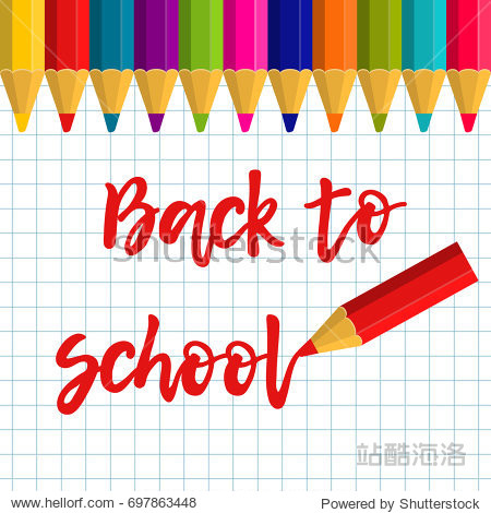 Back to school! Vector illustration with inscription and colored pencils on the background of a school notebook sheet