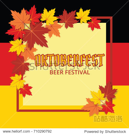 Advertisement poster template of Oktoberfest beer party with text  Germany flag and colorful maple leaves. Vector illustration.