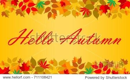 Illustration of Autumn leaves frame background. Written text Hello Autumn