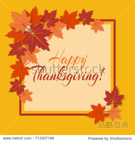 "Vector background for Thanksgiving Day with colorful autumn leaves of maple and text ""Happy Thanksgiving!""."