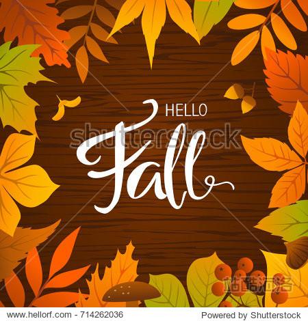 hello fall seasonal autumn leaves frame background