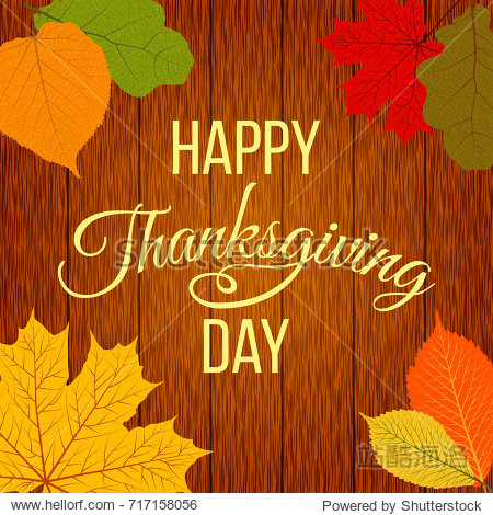 Happy Thanksgiving Day! Thanksgiving greeting card with autumn leaves on a wooden background. Vector illustration