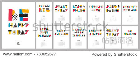 Vector hand drawn sketch colorful text calendar 2018. Be Happy Today.