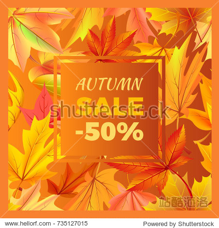 Autumn sale -50% off sign surrounded by frame of golden yellow foliage. Vector illustration with orange leaves  discounts half price at fall season