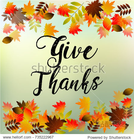 Give Thanks  Typography and Background design of thanksgiving day vector illustration