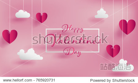 Valentine's day of craft paper design  contain pink hearts and clouds are holding by sting on top  soft pink background feel like fluffy in the air  Happy Valentine's Day text in middle with white border