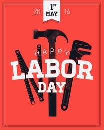 Labor day, 1 of may vector poster, banner or flyer template with with old fashioned ruler, hammer, spanner or adjustable wrench hand tools and heavy lettering. Labor day greeting background
