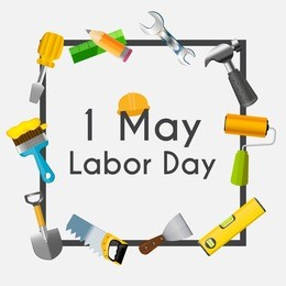 Labor Day 1 May Poster. Vector Illustration Background